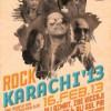 ROCK KARACHI 2013 [16th Feb]