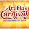 ARABIAN CARNIVAL [28 Dec]