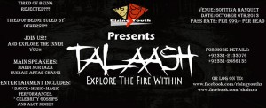 Talaash - Explore the fire within - Events in Karachi