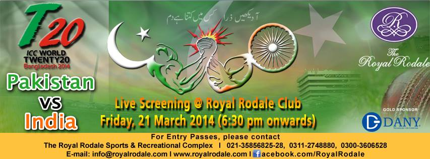 http://eventsinkarachi.com/live-screening-t20-worldcup-match-pakistan-india-royal-rodale-club-21-march-2/