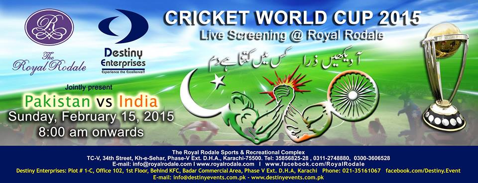 Pakistan Vs. India World Cup Clash - Live Screening @ Royal Rodale